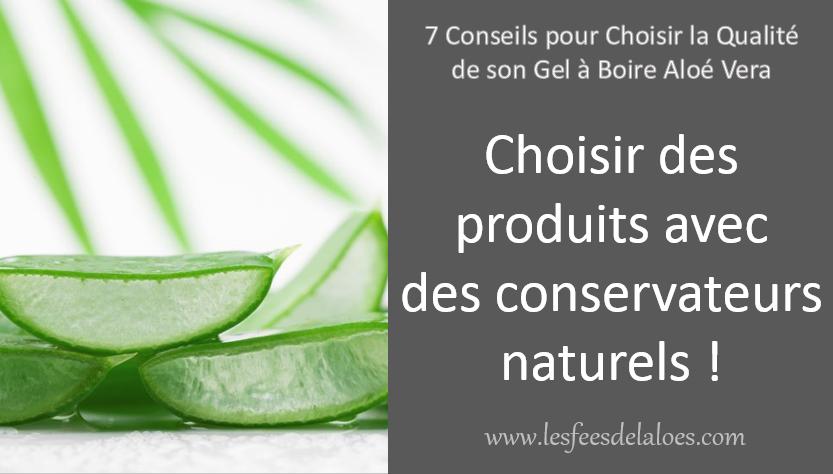 Conseil N°7 - Choisir des produits avec des conservateurs naturels