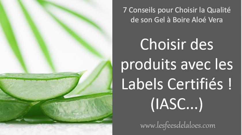 Conseil N°5 - Choisir des produits avec les Logos Certifiés (IASC...)