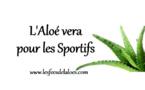 L'Aloe Vera pour les sportifs !