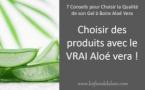Conseil N°3 - Choisir des produits avec le VRAI Aloé vera !