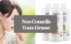 Toux Grasse - Se débarrasser d'une Toux grasse avec l'Aloé Vera