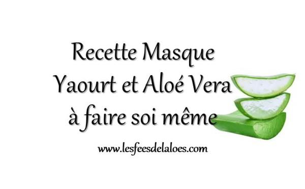 Masque au yaourt et à l'Aloe Vera