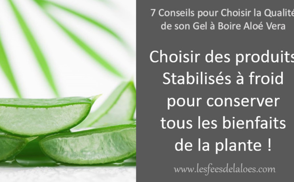 Conseil N°6 - Choisir des produits stabilisé à froid pour conserver tous les bienfaits de la plante !