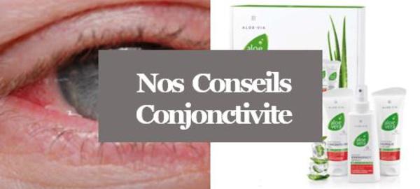 Conjonctivite - Comment soigner les différentes Conjonctivites avec l'Aloé Vera?