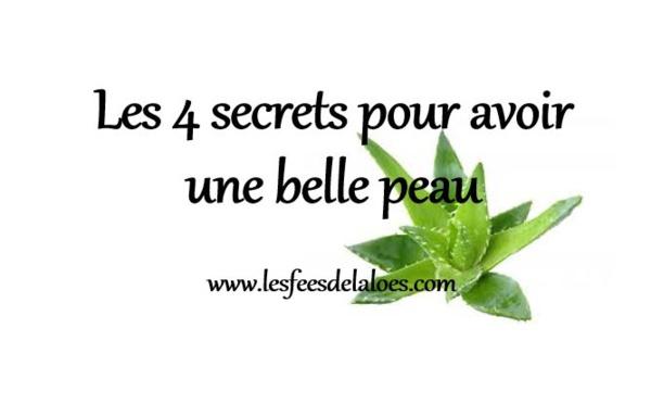 Les 4 secrets pour avoir une belle peau