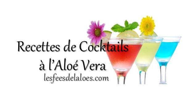 Recettes Cocktails Aloé Vera
