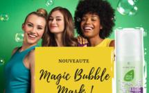 NOUVEAU  : Le MAGIC BUBBLE MASK